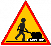 Panneau Habitude