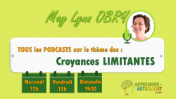 Vignette de Challenge podcasts - Croyances limitantes