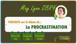 Vignette de Challenge podcasts - Procrastination